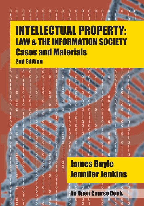 Cover of Intellectual Property: Law & the Information Society: Cases and Materials, Second Edition, and link to purchase at Amazon.com
