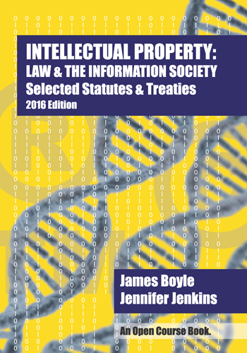 Cover of Intellectual Property: Law & the Information Society, Statutes, 2016 Edition, and link to purchase at Amazon.com