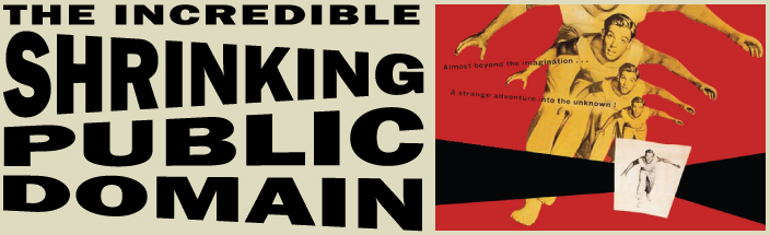The Incredible Shrinking Public Domain