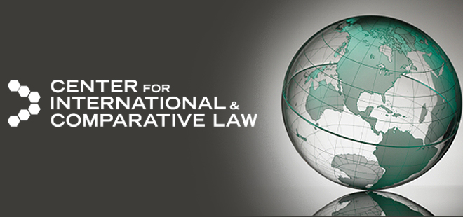 Center for International & Comparative Law