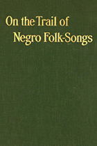 'On the Trail of Negro Folk-Songs' by Dorothy Scarborough book cover
