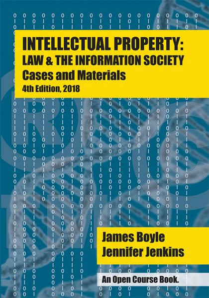 Cover of Intellectual Property: Law & the Information Society (4th Edition) and link to purchase at Amazon.com