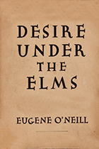 'Desire Under the Elms' by Eugene O'Neill book cover