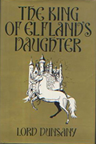 'The King of Elfland's Daughter' by Lord Dunsany (Edward Plunkett) book cover