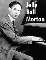 Ferd 'Jelly Roll' Morton