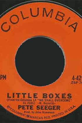 Little Boxes, by Malvina Reynolds, performed by Pete Seeger