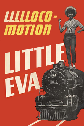 The Loco-Motion, by Gerry Goffin and Carole King, performed by Little Eva
