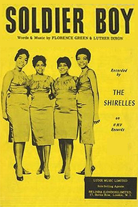 Soldier Boy, by Luther Dixon and Florence Greenberg, performed by The Shirelles