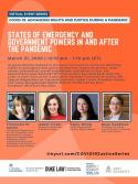 VIRTUAL -- COVID-19: Advancing Rights and Justice During a Pandemic -- States of Emergency and Government Powers in and After the Pandemic