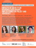 VIRTUAL -- COVID-19: Advancing Rights and Justice During a Pandemic -- Impacts of COVID-19 on Marginalized Groups: Implications for Policy and Advocacy