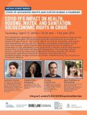 VIRTUAL -- COVID-19: Advancing Rights and Justice During a Pandemic -- COVID-19's Impact on Health, Housing, Water, and Sanitation: Socioeconomic Rights in Crisis