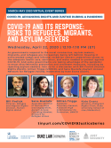 VIRTUAL -- COVID-19: Advancing Rights and Justice During a Pandemic -- COVID-19 and its Response: Risks to Refugees, Migrants, and Asylum-Seekers