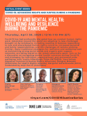 VIRTUAL -- COVID-19: Advancing Rights and Justice During a Pandemic -- COVID-19 and Mental Health: Wellbeing and Resilience During the Pandemic